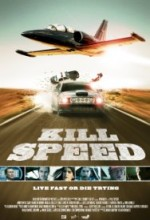 Kill Speed (2010) afişi