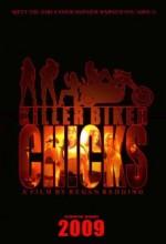 Killer Biker Chicks (2009) afişi