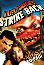 Killer Tomatoes Strike Back! (1991) afişi