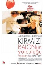 Kırmızı Balon'un Yolculuğu (2007) afişi
