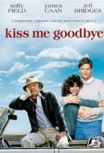 Kiss Me Goodbye (1982) afişi