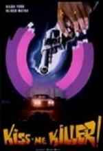 Kiss Me Killer (1974) afişi