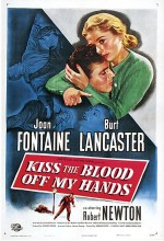 Kiss The Blood Off My Hands (1948) afişi