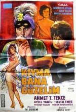 Kıyma Bana Güzelim (1962) afişi