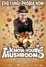 Know Your Mushrooms (2008) afişi