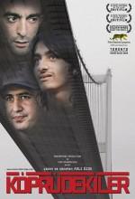 Köprüdekiler (2009) afişi