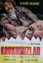 Korkusuzlar(ı) (1974) afişi