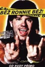 Koş Ronnie Koş (2002) afişi