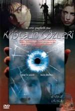 Kristalin Gözleri (2004) afişi