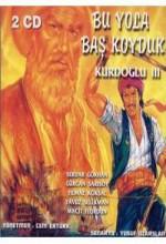 Kurdoğlu 3 / Bu Yola Baş Koyduk (1992) afişi