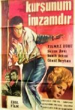 Kurşunum Imzamdır (1964) afişi
