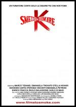 K smette di fumare (2012) afişi