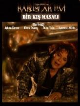 Kabuslar Evi: Bir Kış Masalı (2006) afişi