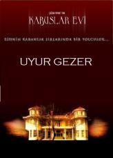 Kabuslar Evi  Uyurgezerler (2006) afişi