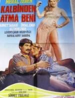 Kalbinden Atma Beni (1984) afişi