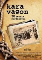 Kara Vagon:38 Dersim Sürgünleri (2011) afişi