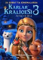 Karlar Kraliçesi 3: Ateş ve Buz (2016) afişi