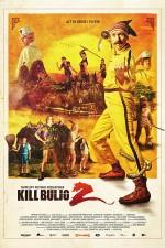 Kill Buljo 2 (2013) afişi