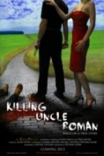 Killing Uncle Roman