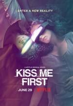 Kiss Me First (2018) afişi
