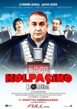 Kolpaçino: Bomba (2011) afişi