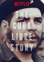 Küba'nın Özgürlük Hikayesi (2016) afişi