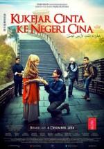 Kukejar Cinta ke Negeri Cina (2014) afişi