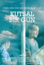 Kutsal Bir Gün (2013) afişi
