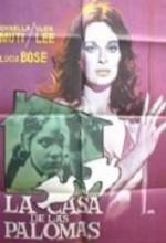 La Casa De Las Palomas (1972) afişi