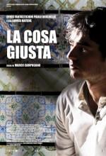 La Cosa Giusta (2009) afişi