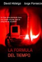 La Fórmula Del Tiempo (2005) afişi