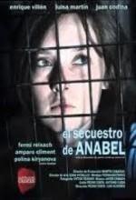 La Huella Del Crimen 3: El Secuestro De Anabel (2010) afişi