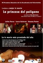 La Princesa Del Polígono (2007) afişi