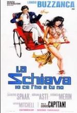La Schiava Io Ce L'ho E Tu No (1972) afişi