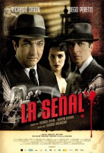 La Señal (2007) afişi