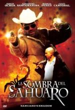La Sombra Del Sahuaro