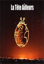 La Tête Ailleurs (2010) afişi