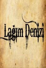 Lağım Denizi (2011) afişi