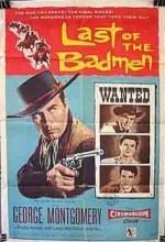 Last Of The Badmen (1957) afişi