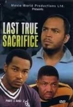 Last True Sacrifice (2008) afişi