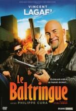 Le Baltringue (2010) afişi