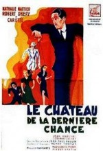 Le Château De La Dernière Chance (1947) afişi