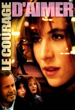 Le Courage D'aimer (2005) afişi