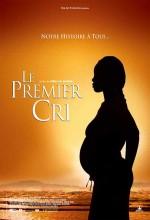 Le Premiere Cri (2007) afişi