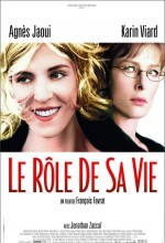 Le Rôle De Sa Vie (2004) afişi