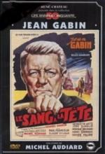Le Sang à La Tête (1956) afişi