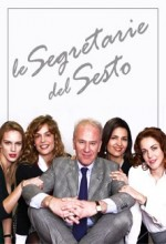 Le Segretarie Del Sesto (2009) afişi