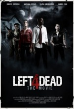 Left 4 Dead: The Movie (2016) afişi