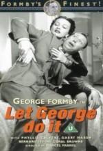 Let George Do ıt! (1940) afişi