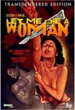 Let Me Die A Woman (1978) afişi